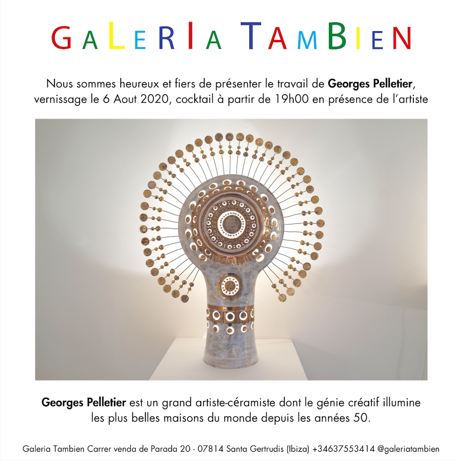 Exposition Georges Pelletier août 2020 Galeria Tambien Ibiza