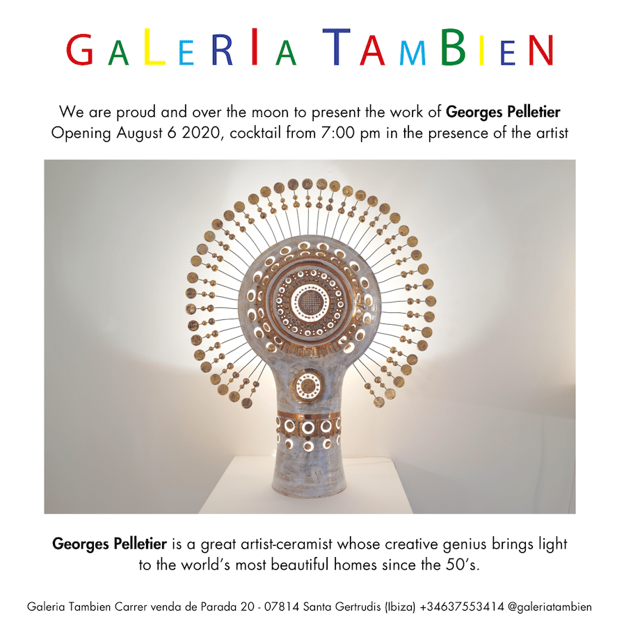 Georges Pelletier Exhibition august 2020 Galeria Tambien Ibiza
